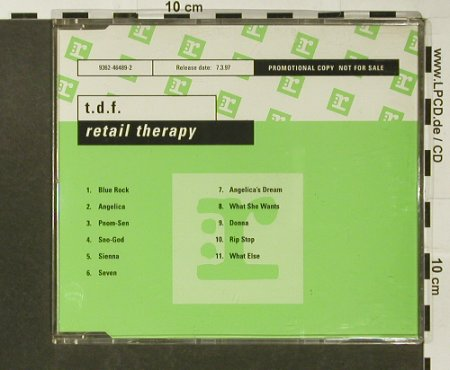 T.D.F.: Retail Therapy, Promo, 11 Tr., Reprise(9362-46489-2), D, 1997 - CD - 96643 - 10,00 Euro