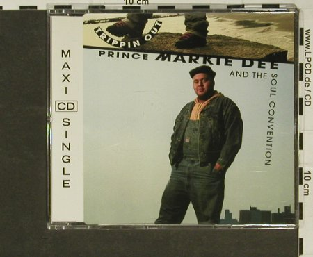Prince Markie Dee & t. Soul Conv.: Trippin Out*6, Columb.(), A, 1992 - CD5inch - 96924 - 3,00 Euro