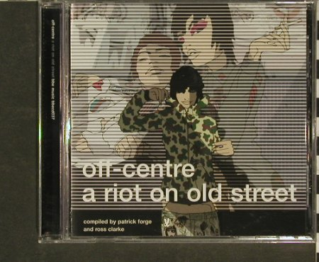 V.A.Off-Centre: A Riot on old Street, bbe(bbecd037), UK, 00 - CD - 96928 - 5,00 Euro