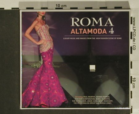 V.A.Roma Alta Moda 4: Luxury Music and Images..., FS-New, Cool d:vision Rec.(CLD cd 044/07), EU, 2007 - 2CD - 97485 - 10,00 Euro