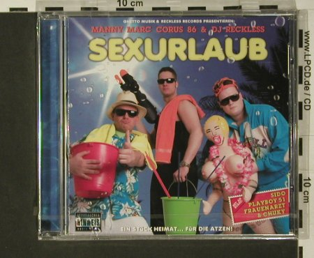 Manny Marc Corus 86 & Dj Reckless: Sexurlaub, FS-New, Ghetto Musik(), , 2007 - CD - 97639 - 7,50 Euro