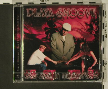 Playa Smoove: Das Spiel in Meinem Blut, FS-New, Gameplay Productionz(), , 2007 - CD - 97640 - 7,50 Euro