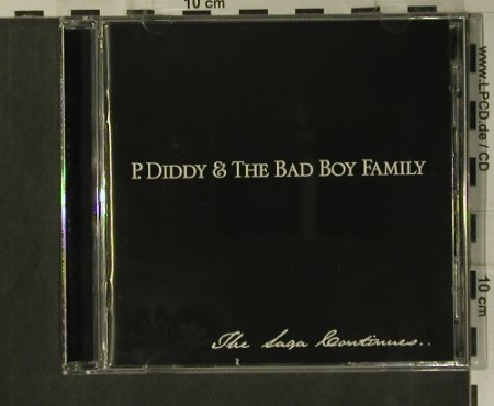 P.Diddy & The Bad Boy Family: The Saga Continues..., Bad Boy Rec./ Arista(), EU, 01 - CD - 99287 - 10,00 Euro