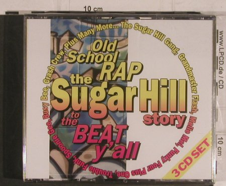 V.A.Sugar Hill Story Old School Rap: To the Beat y'all, FS-New, Sequel(NXT 217), UK, 1992 - 3CD - 99548 - 20,00 Euro