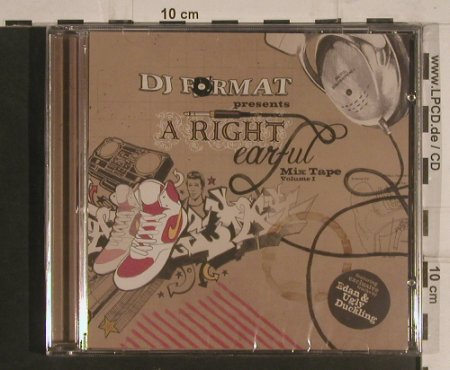 V.A.DJ Format pres.: A Right Earful Mix Tape Vol.1, Antidote(ANTcd108), EU, 2004 - CD - 99568 - 10,00 Euro