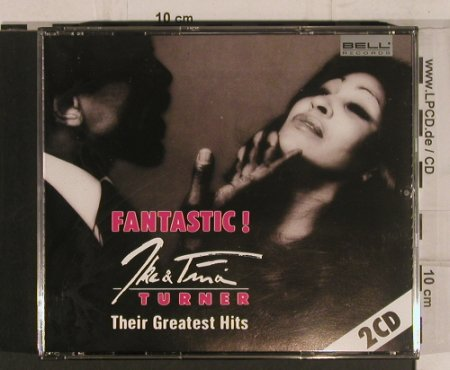 Turner,Ike+Tina: Fantastic! - Their Greatest Hits, Bell(77 741 7), D,ClubExkl, 1991 - 2CD - 99739 - 14,00 Euro