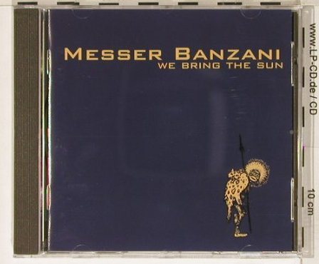 Messer Banzani: We Bring The Sun, EMI(80030-2), , 1995 - CD - 50616 - 6,00 Euro