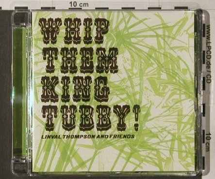 Thompson,Linval and Friends: Whip Them King Tubby, Auralux(), , 03 - CD - 52036 - 7,50 Euro