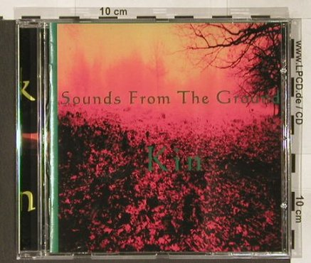 Sounds from the Ground: Kin, UniversEgg(WWCD 014), UK, 95 - CD - 53540 - 6,00 Euro