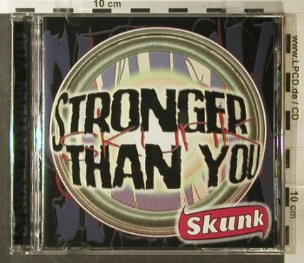 Skunk: Stronger Than You, Supermusic(), D, 00 - CD - 53900 - 6,00 Euro