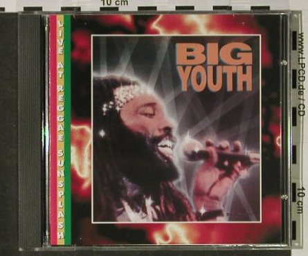 Big Youth: Live At Reggae Sunsplash(83), Night & Day(NDCD 005), F, 1994 - CD - 56719 - 6,00 Euro