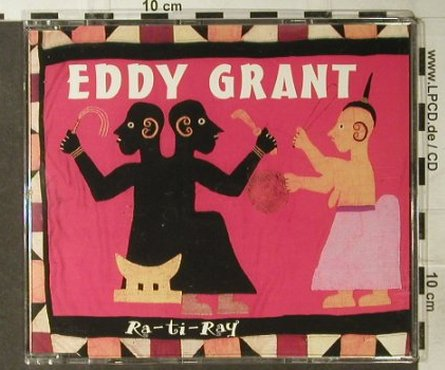 Grant,Eddy: Ra-Ti-Ray*4, Ice(931002), UK, 1993 - CD5inch - 57476 - 2,50 Euro