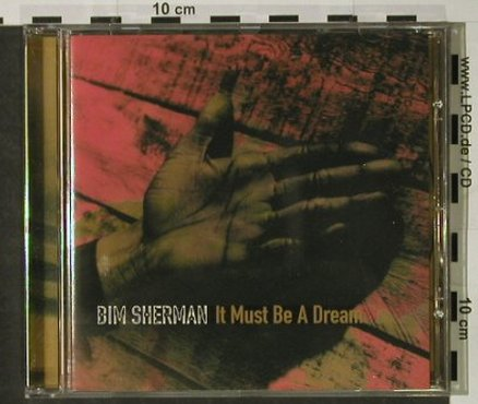 Sherman,Bim: It Must Be A Dream, Mantra(), D,  - CD - 57480 - 7,50 Euro