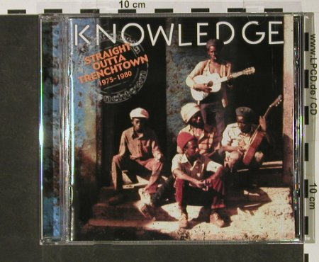 Knowledge: Straight outta Trenchtown,1975-1980, Maka Sound(322372), F, 2002 - CD - 58958 - 6,00 Euro