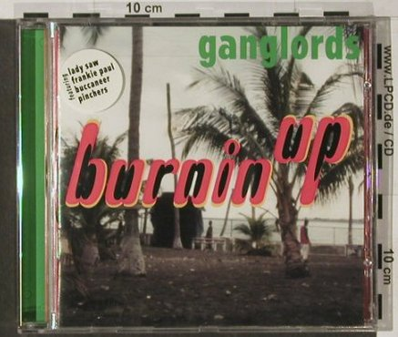 Ganglords: Burnin Up, Gang Production(011-CD), CH,  - CD - 62364 - 10,00 Euro