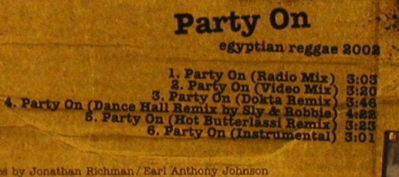 Black Kapa f. Crystal Axe: Party On*6, egyptian reggae 2002, BMG(), EU, 2002 - CD5inch - 67057 - 2,50 Euro