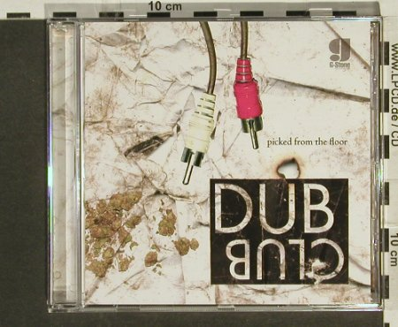 V.A.Dub Club: Picked from the Floor, G-Stone(GScd025), , 2005 - CD - 67078 - 7,50 Euro