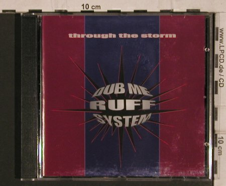 Dub Me Ruff System: Through the Storm, Buback(037), , 1995 - CD - 67369 - 7,50 Euro