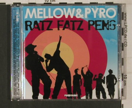 Mellow & Pyro: Ratz Fatz Pen, Pyromusic(PYR 05), , 2009 - CD - 80117 - 10,00 Euro