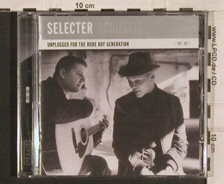 Selecter: Acoustic,Unplugged for the Rude Boy, Mapps Cafe(MAPPS), , FS-New,  - CD - 83334 - 10,00 Euro