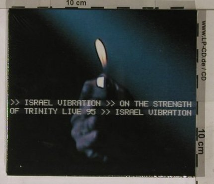 Israel Vibration: On The Strength of Trinity,Live95,, Melodie(29001.2), F, FS-NEW, 03 - CD/DVD - 90415 - 10,00 Euro