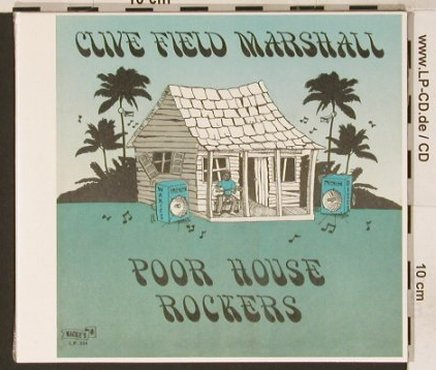Clive Field Marshall: Poor House Rockers, Digi, FS-New, Wackies(334), , 81 - CD - 90731 - 12,50 Euro