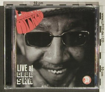 Aitken,Laurel: Live at Club Ska, FS-New, Trojan(), EU, 2004 - CD - 92343 - 11,50 Euro