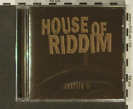 House of Riddim: Chapter II, FS-New, House of Riddim Rec.(), , 2005 - CD - 94172 - 10,00 Euro