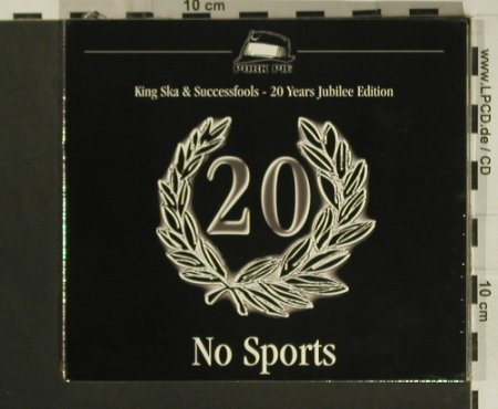 No Sports: King Ska&Successfool,20Years,FS-new, Pork Pie(05650-2), EU, Digi, 2005 - 2CD - 97615 - 15,00 Euro