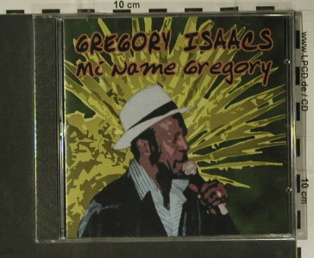 Isaacs,Gregory: Mi Name Gregory, FS-New, Soul Food(POT0038), EU, 2005 - CD - 98800 - 7,50 Euro