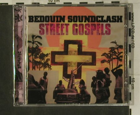 Bedouin Soundclash: Street Gospel, FS-New, Bedouin Soundclash Inc.(1756497), EU, 2007 - CD - 99119 - 10,00 Euro