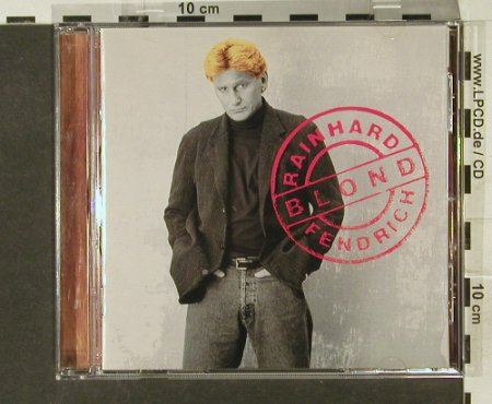 Fendrich,Rainhard: Blond, BMG(), D, 97 - CD - 50511 - 4,00 Euro