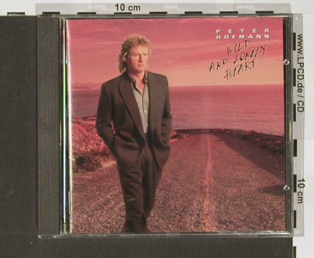 Hofmann,Peter: Wild and Lonely Heart, CBS(), A, 90 - CD - 52042 - 7,50 Euro
