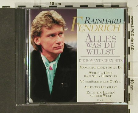 Fendrich,Rainhard: Alles was du willst,romantische Hit, BMG(), EC, 96 - CD - 52421 - 5,00 Euro