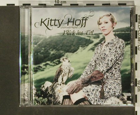 Hoff,Kitty & Foret-Noire: Blick Ins Tal, Virgin(3833422), D, 2007 - CD - 52521 - 10,00 Euro