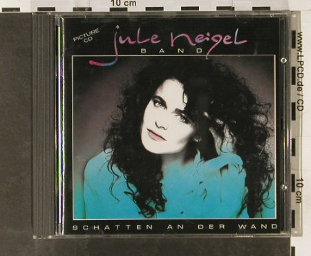 Neigel Band,Jule: Schatten An Der Wand, Intercord(892.635), D, 1988 - CD - 55467 - 10,00 Euro