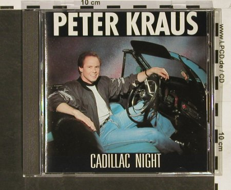 Kraus,Peter: Cadillac Night, Polydor(), D,  - CD - 56054 - 7,50 Euro