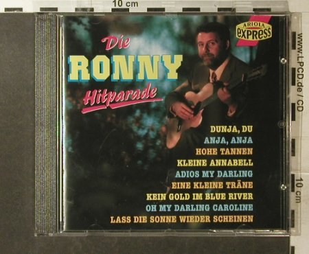 Ronny: Die Ronny Hitparade, Ariola Express(), D, 1993 - CD - 57357 - 7,50 Euro