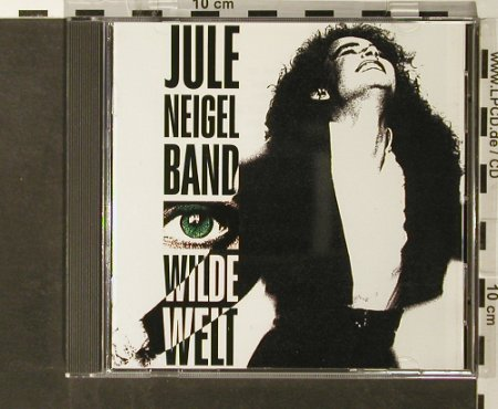 Neigel Band,Jule: Wilde Welt, Intercord(), D, 90 - CD - 57641 - 6,00 Euro