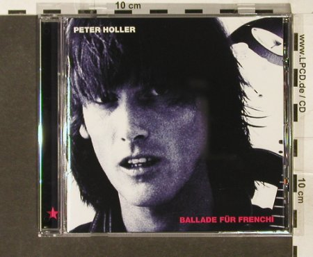 Holler,Peter: Ballade für Frenchi, HHCR(200 622-2), , 2006 - CD - 58248 - 7,50 Euro