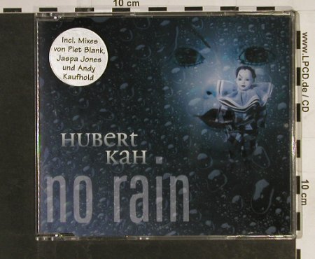 Kah,Hubert: No Rain*4, DA Music(871674-2), D, 2005 - CD5inch - 60685 - 3,00 Euro