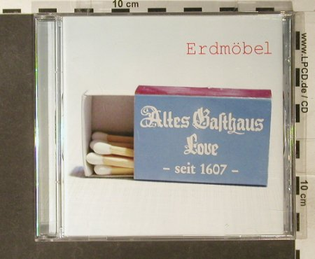 Erdmöbel: Altes Gasthaus Love, Tapete Records(22522), EU, 2003 - CD - 60849 - 10,00 Euro