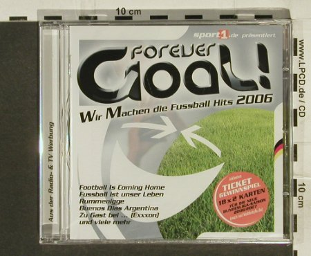 V.A.Forever Goal !: Wir machen d.Fussball Hits2006, Klubbstyle(), ,FS-new, 2006 - CD - 61208 - 10,00 Euro
