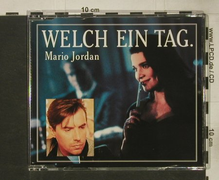Jordan,Mario: Welch Ein Tag*2+1, Global(665 307), D, 1992 - CD5inch - 61313 - 2,50 Euro