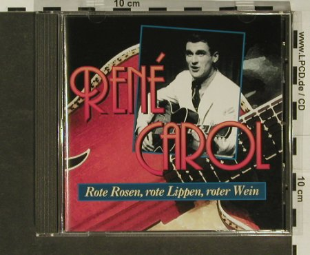 Carol,Rene: Rote Rosen, rote Lippen,roter Wein, MMS(), D, 12 Tr., 95 - CD - 63349 - 5,00 Euro