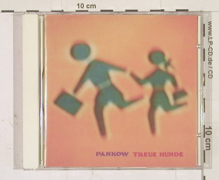 Pankow: Treue Hunde, Conted.(), A, 92 - CD - 67959 - 10,00 Euro