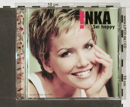 Inka: Sei Happy, BMG(), EU, 02 - CD - 68633 - 10,00 Euro
