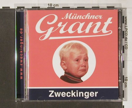 Zweckinger: Münchner Grant, Planet Fruit(), D, 2004 - CD - 68680 - 10,00 Euro