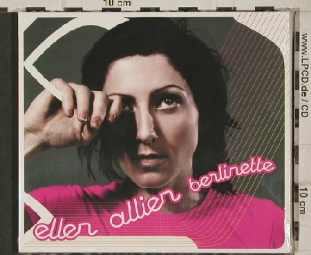 Ellen Allien: Berlinette, Digi, FS-New, BPitchC.(), EU, 03 - CD - 90547 - 10,00 Euro