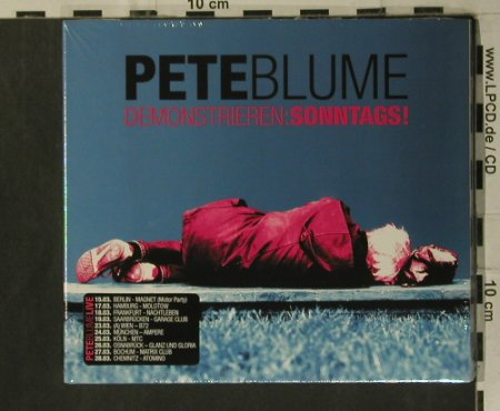 Blume,Pete: Demonstrieren:Sonntags!,Digi,FS-New, Mate in Germany(), EU, 2008 - CD - 99321 - 10,00 Euro